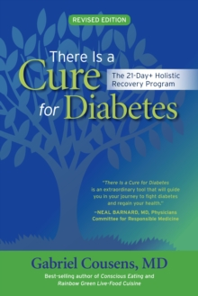 There Is A Cure For Diabetes, Revised Edition, Paperback Book