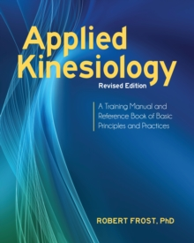 Applied Kinesiology, Revised Edition, Paperback Book