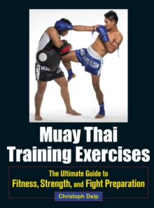 Muay Thai Training Exercises, Paperback / softback Book