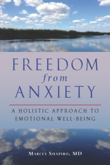 Freedom From Anxiety, Paperback / softback Book