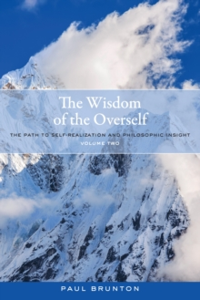 The Wisdom Of The Overself, Paperback / softback Book