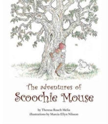 The Adventures of Scoochie Mouse, Paperback / softback Book