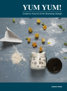 Yum Yum : Creative Food Branding Design, Hardback Book