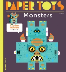 Paper Toys - Monsters : 12 Paper Monsters to Build, Paperback / softback Book