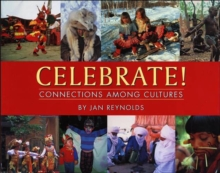 Celebrate! : Connections Among Cultures, Hardback Book