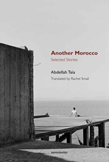 Another Morocco : Selected Stories, Paperback / softback Book