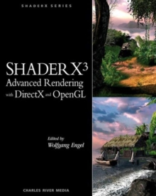 ShaderX3 Advanced Rendering with DirectX and OpenGL, Mixed media product Book