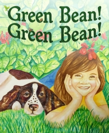 Green Bean, Hardback Book