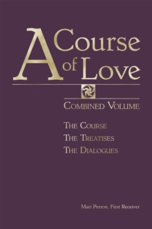 A Course of Love : Combined Volume, Hardback Book