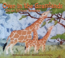 Over in the Grasslands : On an African Savanna, Paperback / softback Book