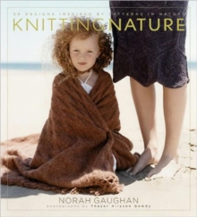 Knitting Nature : 39 Designs Inspired by Patterns in Nature, Hardback Book