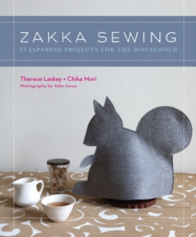 Zakka Sewing : 25 Cute Projects from Japan, Paperback Book