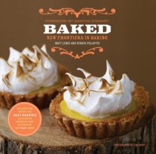 Baked: New Frontiers in Baking, Hardback Book