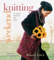 Weekend Knitting : 50 Unique Projects and Ideas, Paperback / softback Book