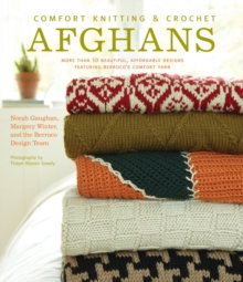 Comfort Knitting and Crochet: Afghans- More than 50 Beautiful Des, Paperback / softback Book