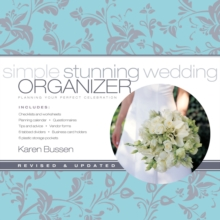 Simple Stunning Wedding Organizer : Planning Your Perfect Celebration, Spiral bound Book