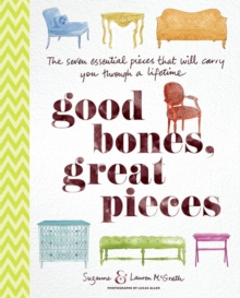 Good Bones, Great Pieces, Hardback Book