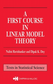 A First Course in Linear Model Theory, Hardback Book
