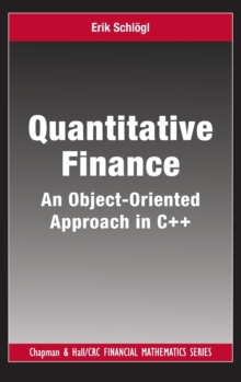 Quantitative Finance : An Object-Oriented Approach in C++, Hardback Book