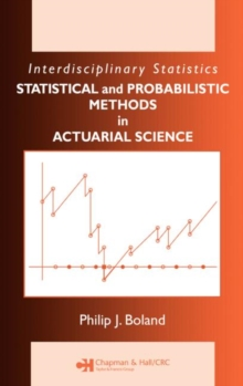 Statistical and Probabilistic Methods in Actuarial Science, Hardback Book