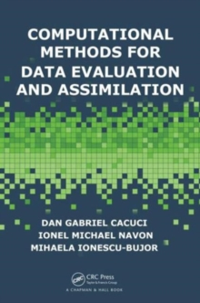 Computational Methods for Data Evaluation and Assimilation, Hardback Book