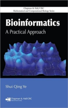 Bioinformatics : A Practical Approach, Hardback Book