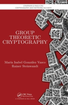 Group Theoretic Cryptography, Hardback Book
