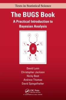 The BUGS Book : A Practical Introduction to Bayesian Analysis, Paperback Book