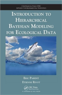 Introduction to Hierarchical Bayesian Modeling for Ecological Data, Hardback Book