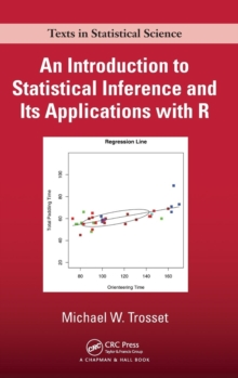 An Introduction to Statistical Inference and Its Applications with R, Hardback Book