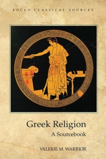 Greek Religion : A Sourcebook, Paperback / softback Book