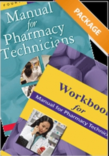 Manual for Pharmacy Technicians and Workbook for the Manual for Pharmacy Technicians Package, Paperback / softback Book