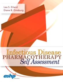 Infectious Disease Pharmacotherapy Self Assessment, Paperback / softback Book