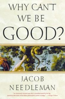 Why Can't We be Good, Paperback / softback Book
