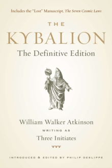 Kybalion : The Definitive Edition, Paperback Book