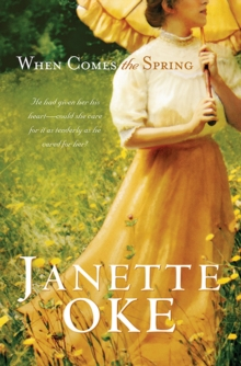 When Comes the Spring (Canadian West Book #2), EPUB eBook