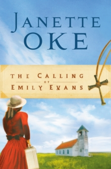 The Calling of Emily Evans (Women of the West Book #1), EPUB eBook
