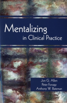 Mentalizing in Clinical Practice, Paperback / softback Book