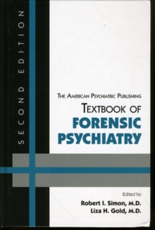 The American Psychiatric Publishing Textbook of Forensic Psychiatry, Hardback Book