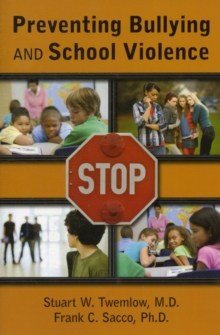 Preventing Bullying and School Violence, Paperback / softback Book