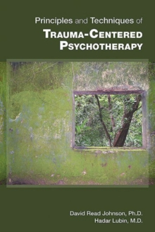 Principles and Techniques of Trauma-Centered Psychotherapy, Paperback / softback Book