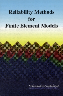 Reliability Methods for Finite Element Models, Paperback Book