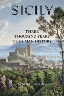 Sicily : Three Thousand Years of Human History, Paperback Book