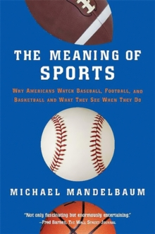 The Meaning Of Sports, Paperback / softback Book
