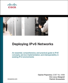 Deploying IPv6 Networks, Paperback / softback Book