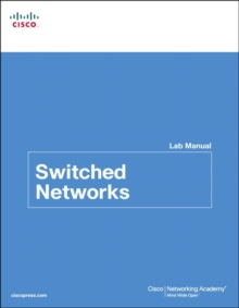 Switched Networks Lab Manual, Paperback / softback Book