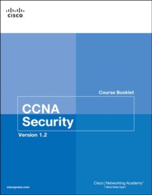 CCNA Security Course Booklet Version 1.2, Paperback Book