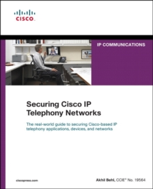 Securing Cisco IP Telephony Networks, Paperback Book