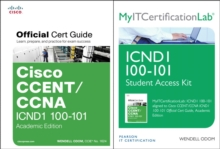 Cisco CCENT/CCNA ICND1 100-101 Official Cert Guide Academic Edition with MyITCertificationlab Bundle, Mixed media product Book