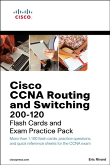CCNA Routing and Switching 200-120 Flash Cards and Exam Practice Pack, Mixed media product Book